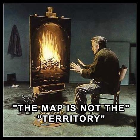 MAP IS NOT THE TERRITORY